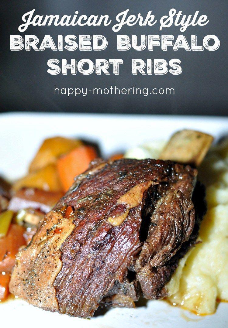 Braised Short Ribs Jamaican Jerk Style Happy Mothering Recipe Braised Short Ribs Short Ribs Rib Recipes