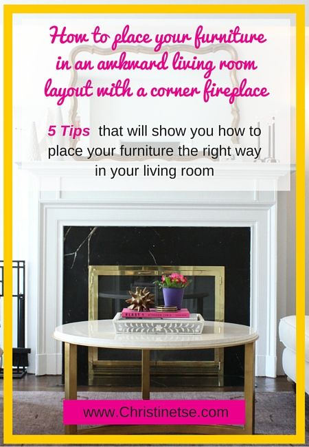 How to place your furniture in an awkward living room ...