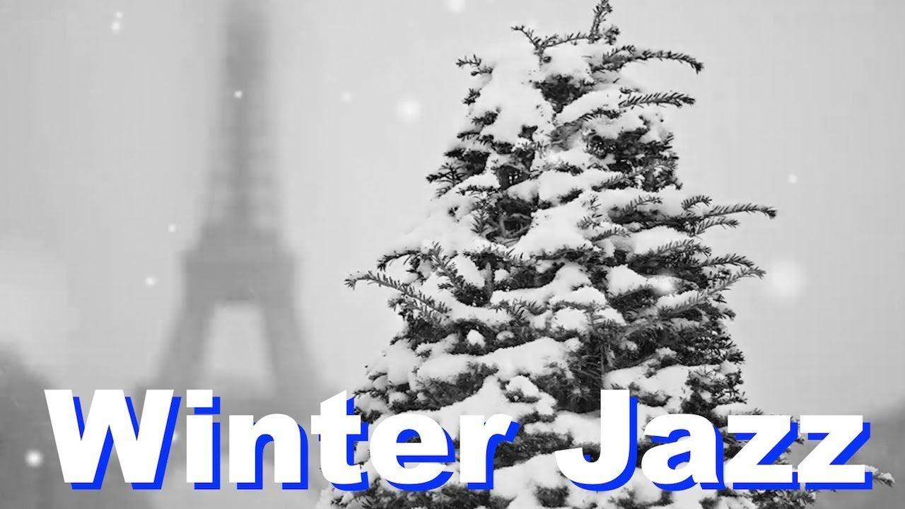 Winter Jazz, Winter Jazz Music: Best Winter Jazz Piano & Winter Jazz ...