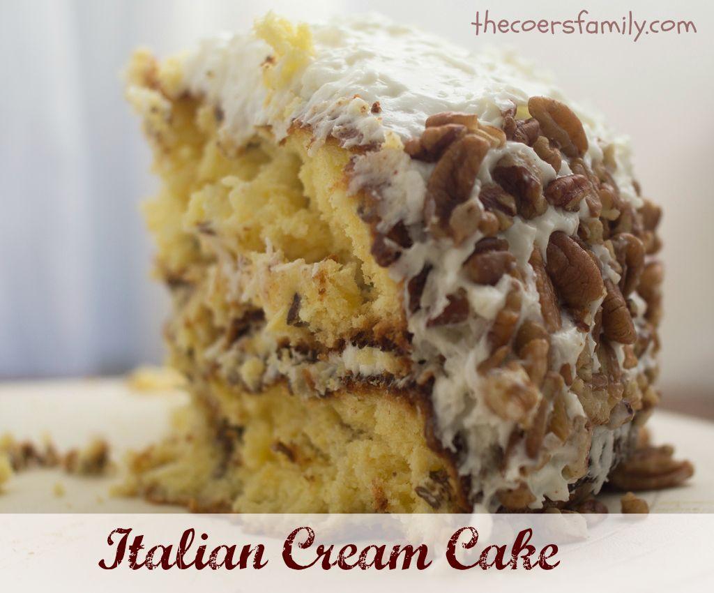 Italian Cream Cake With Cake Mix The Coers Family Mmmmm Food