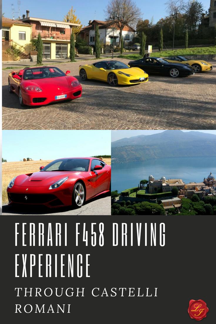 Ferrari F458 Driving Experience Through Castelli Romani Ferrari Experience Driving Experience Ferrari California