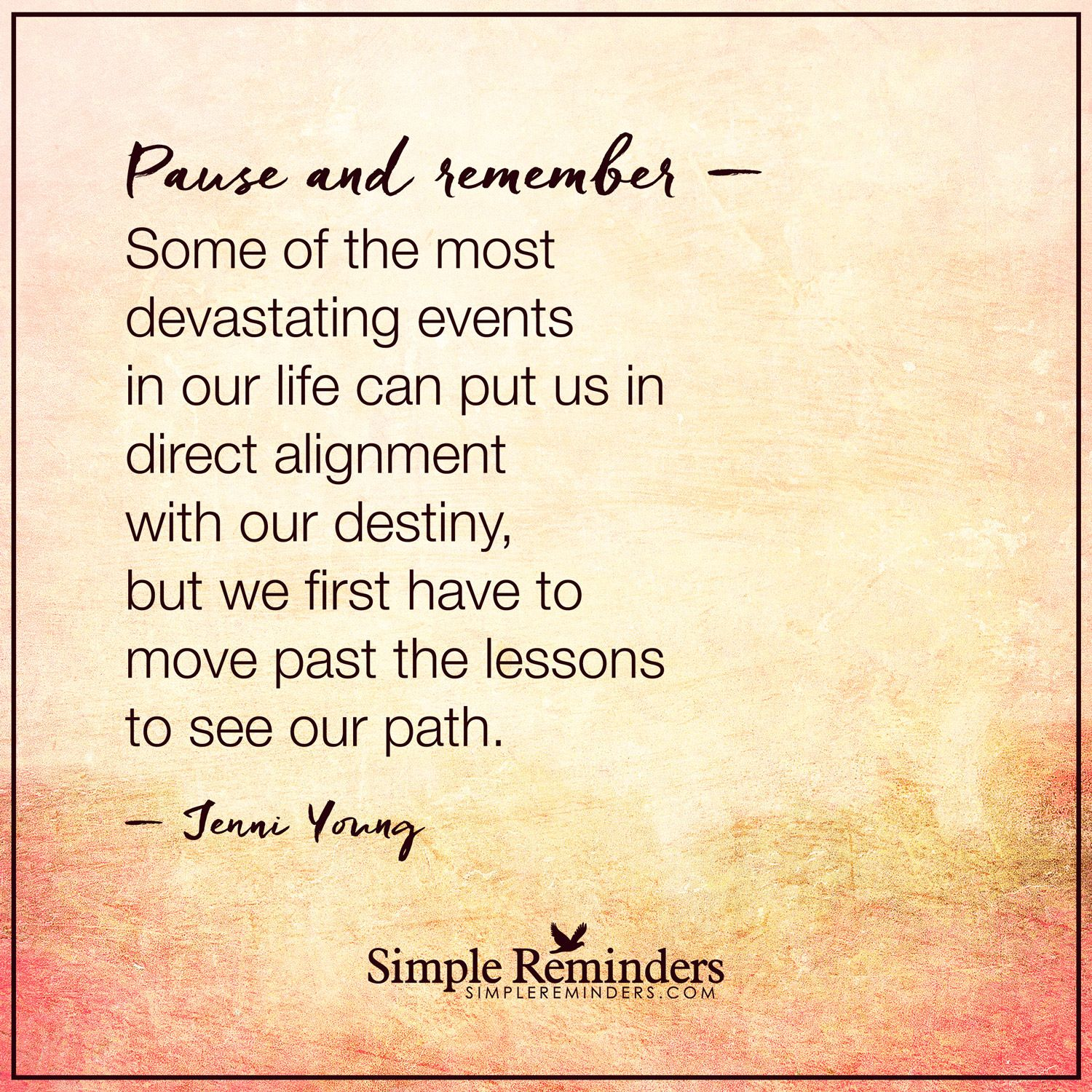 Devastating events by Jenni Young Simple reminders