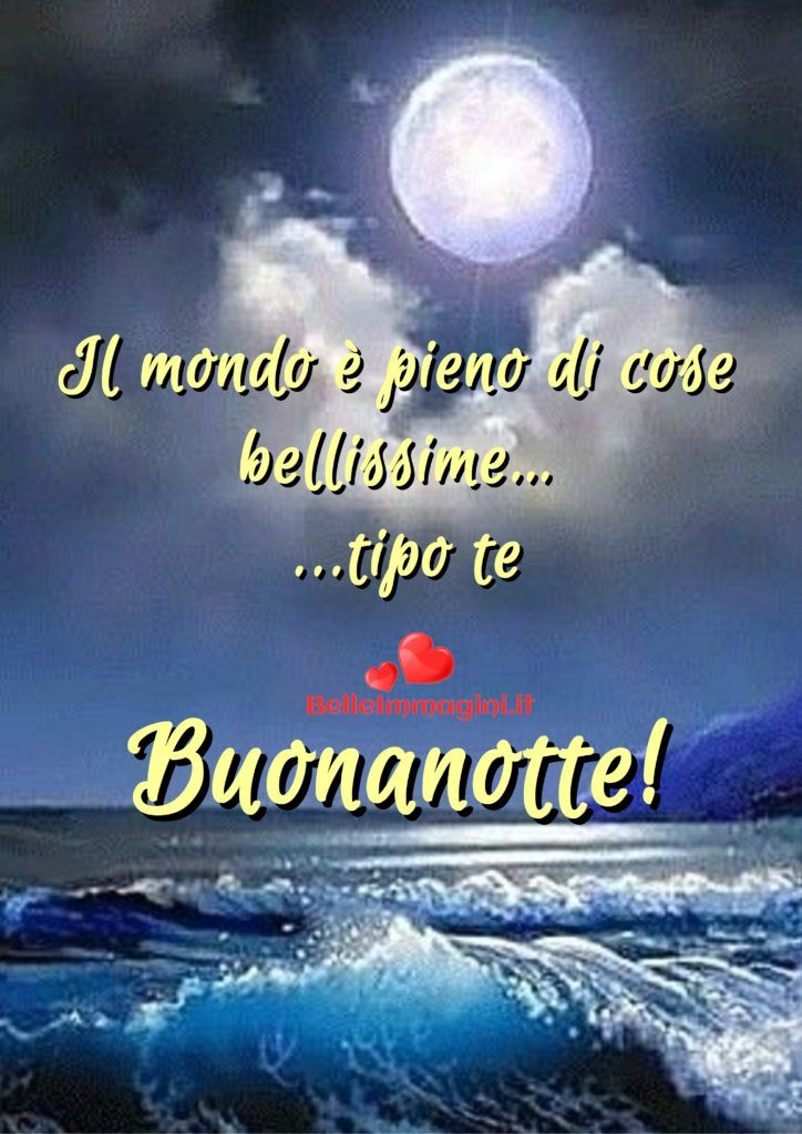 Frase Dolce Per Buonanotte Whatsapp E Facebook Night Quotes