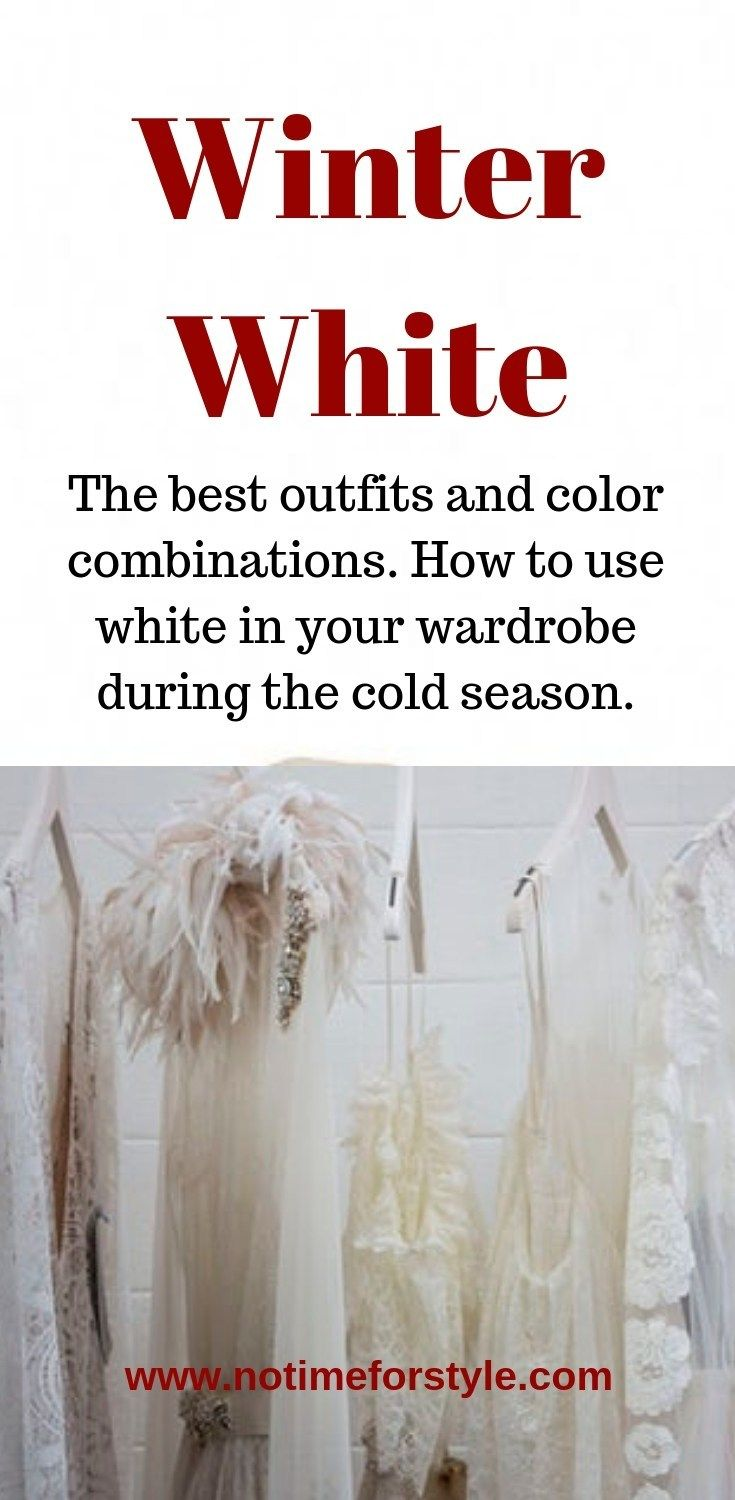 Winter White: How to Wear It – no time for style