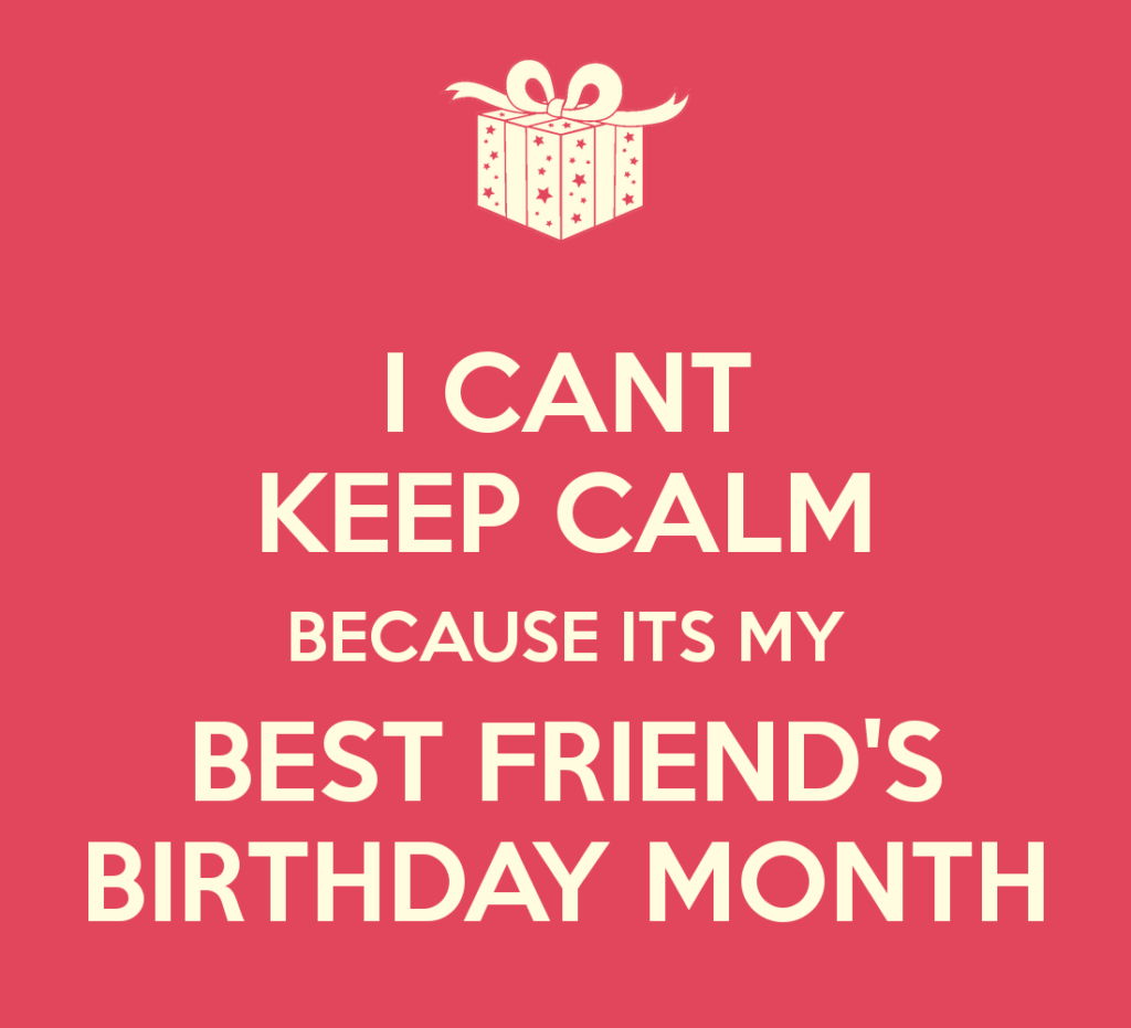 Top 18 Birthday Month Meme Birthday Quotes For Best Friend Best Friend Quotes Funny Birthday Meme