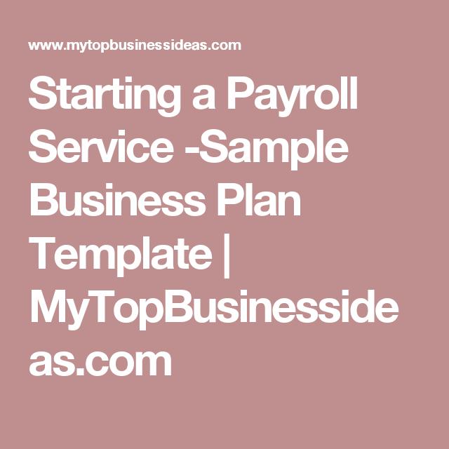 Starting A Payroll Service Sample Business Plan Template