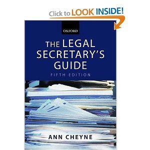 The Legal Secretary S Guide By Ann Cheyne 57 46 Edition 5 Author Ann Cheyne Publication November 10 2005 Pu Oxford University Press Secretary Author
