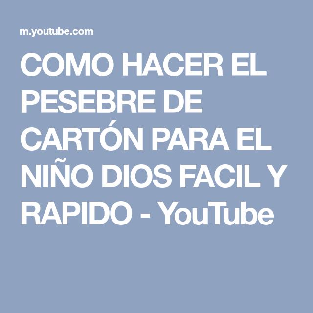 COMO HACER EL PESEBRE DE CARTÓN PARA EL NIÑO DIOS FACIL Y RAPIDO ...
