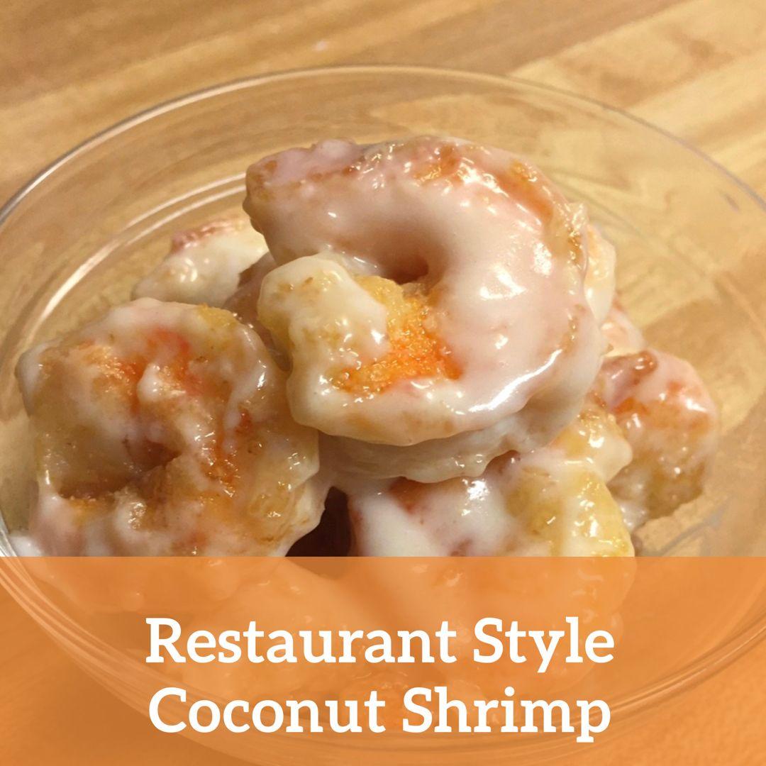 Buffet Style Coconut Shrimp Food Recipes Coconut Shrimp Recipes Food