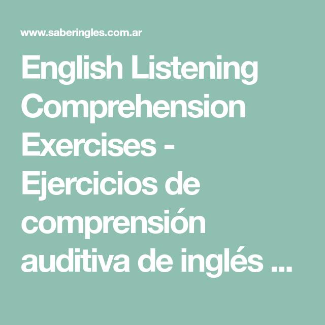 English Listening Comprehension Exercises Ejercicios De Comprensión Auditiva De Inglés Para Aprender O Pra Ejercicios De Comprensión Ejercicios Comprensión