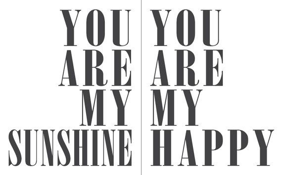 You are my sunshine you make me happy Quote 8x10 by mysunshine7, $14.00