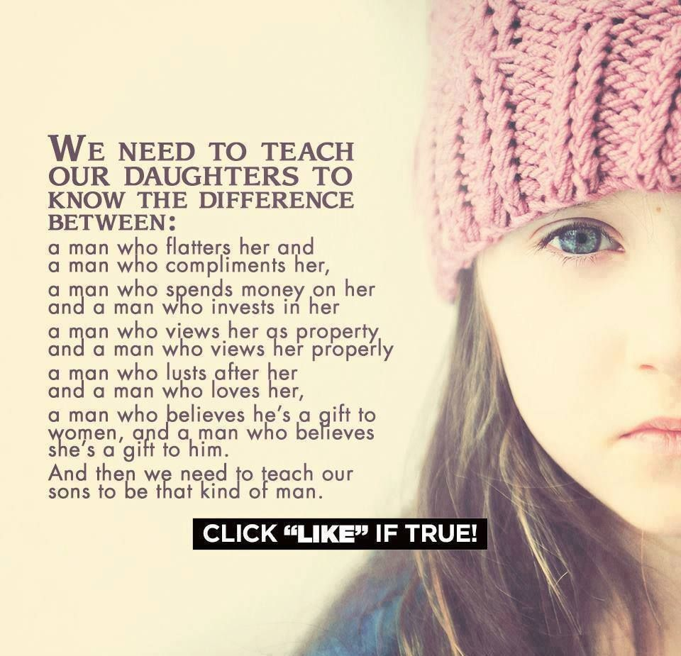 Things Want My Daughters Know Quotes: 'We Need To Teach Our Daughters To Know The Difference