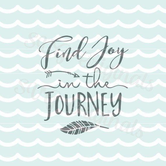 Adventure Svg Find Joy In The Journey Svg Vector File Cricut