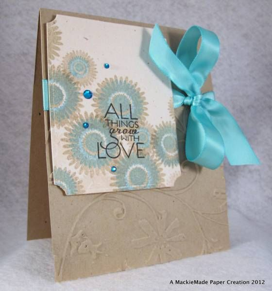 All things grow with love! by MackieMade - Cards and Paper Crafts at Splitcoaststampers