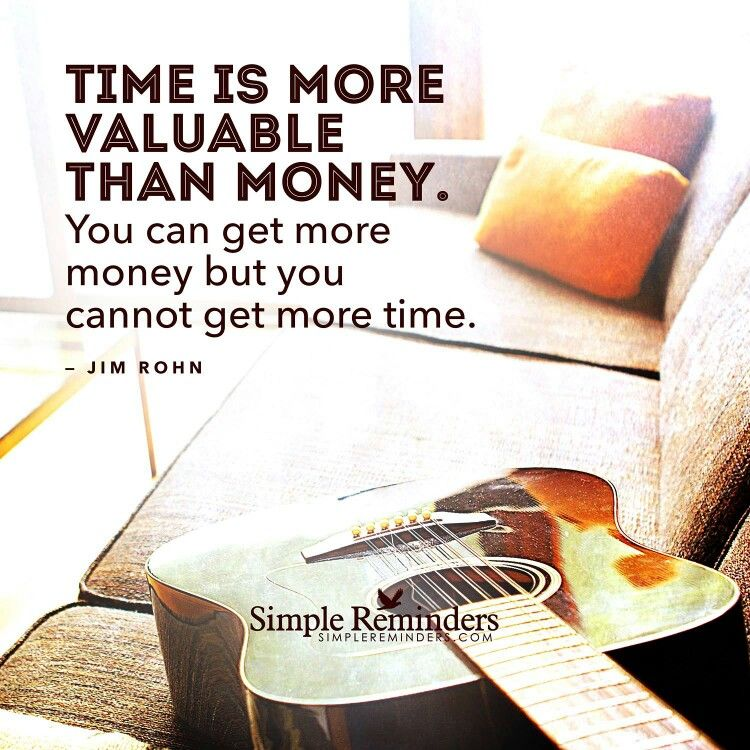 Time Is More Precious Than Gold Simple Reminders Jim Rohn Reminder Quotes