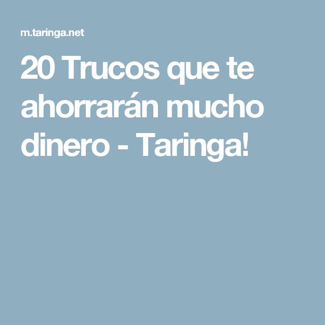 20 Trucos que te ahorrarán mucho dinero - Taringa!