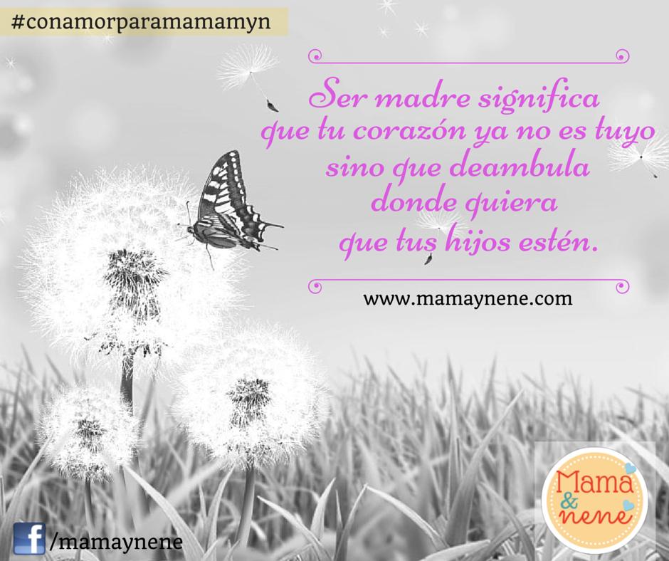 Blog de maternidad y recursos para la estimulación temprana.   Frases para  mama, Amor maternal, Ser madre significa