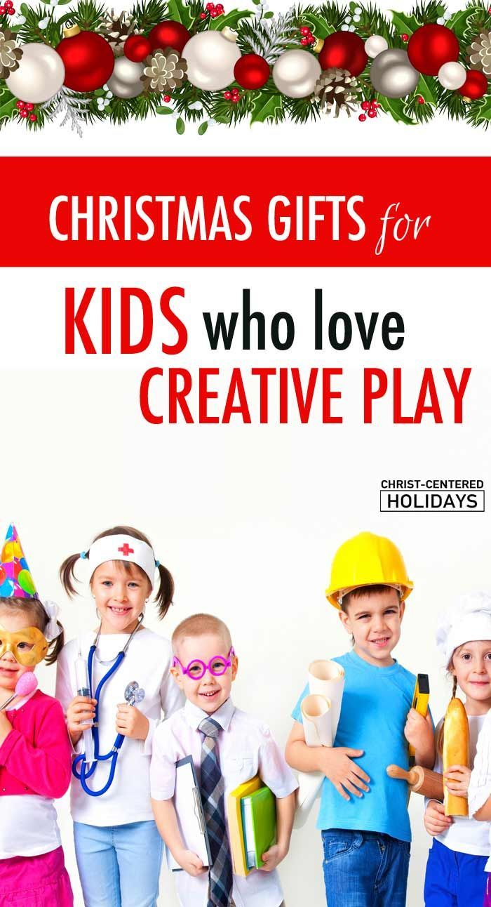 Best Christmas Gifts that Encourage Creativity & Imagination ...