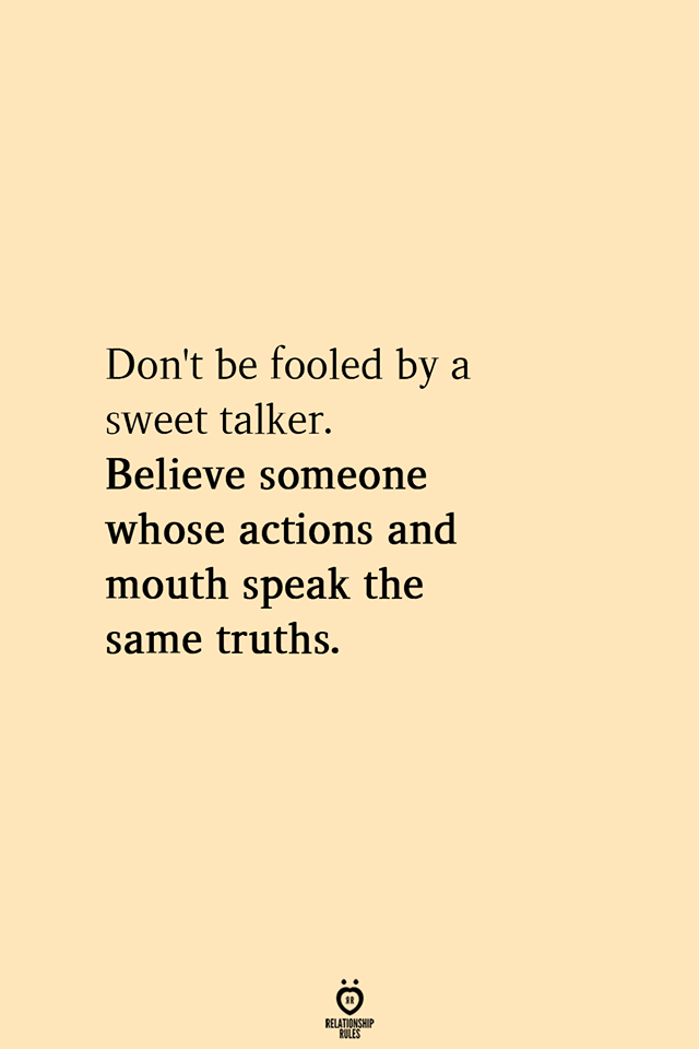 Don't Be Fooled By A Sweet Talker