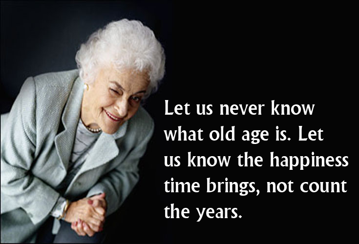 Inspirational Quotes For Senior Citizens 20 Images Motivational