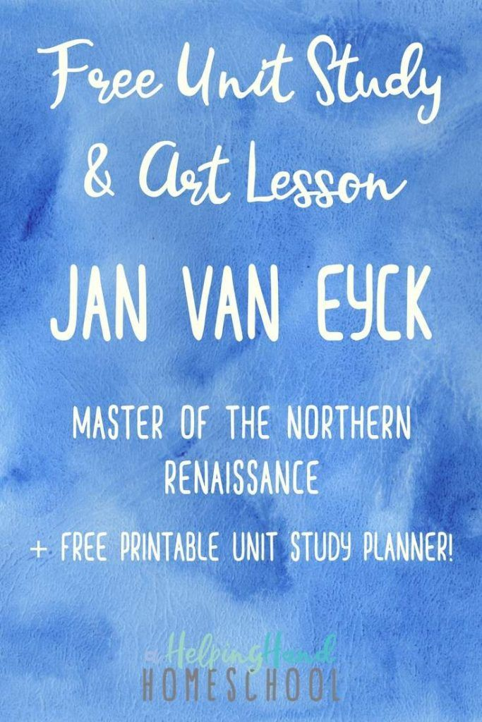 Jan van Eyck Unit Study and Art Activity The unit