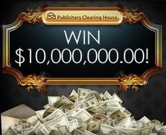 Want to win PCH $10 Million Dollar Cash Prize? if so, Then enter the