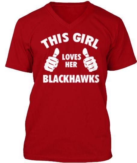 This Girl Loves Her Blackhawks!!! Love This Shirt