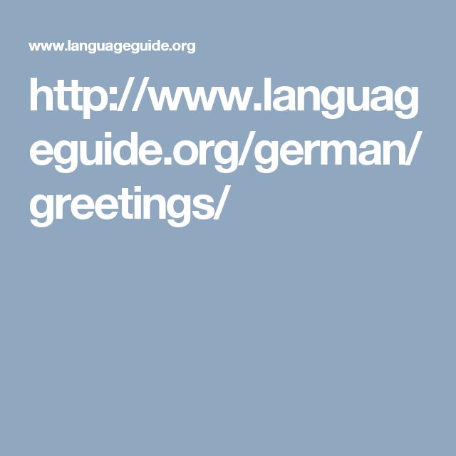 Httplanguageguidegermangreetings deutsch lernen httplanguageguidegermangreetings m4hsunfo Image collections