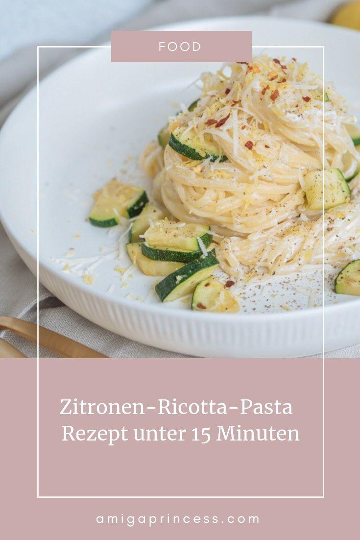 Einfache Zitronen-Ricotta-Pasta - Rezept unter 15 Minuten -