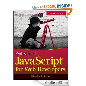 Amazon.com: Professional JavaScript for Web Developers eBook: Nicholas C. Zakas: Kindle Store