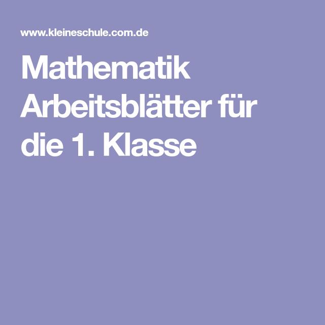 Mathematik Arbeitsblätter für die 1. Klasse | Schule | Pinterest
