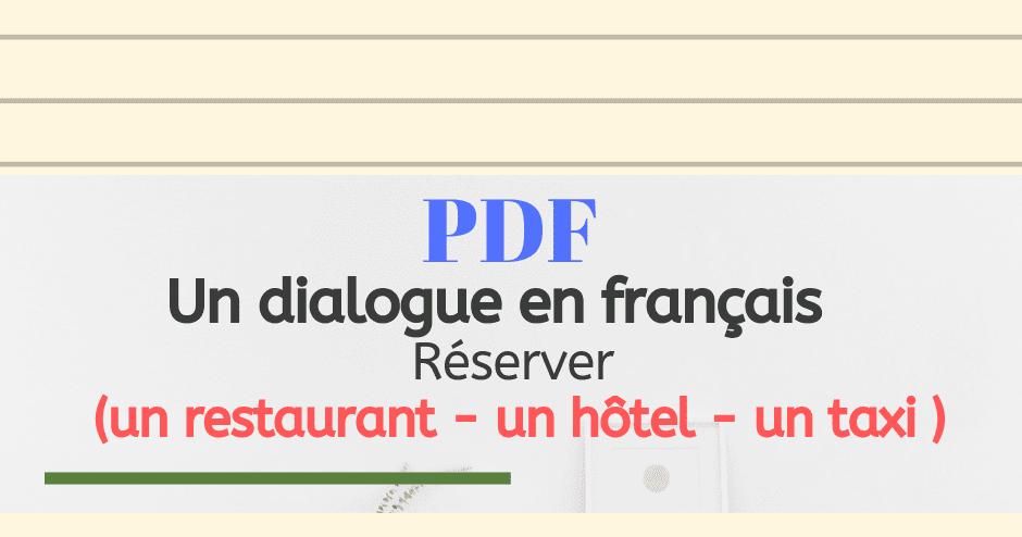 Un Dialogue En Francais Reserver Un Restaurant Un Hotel Un Taxi Langue Francaise France Restaurant