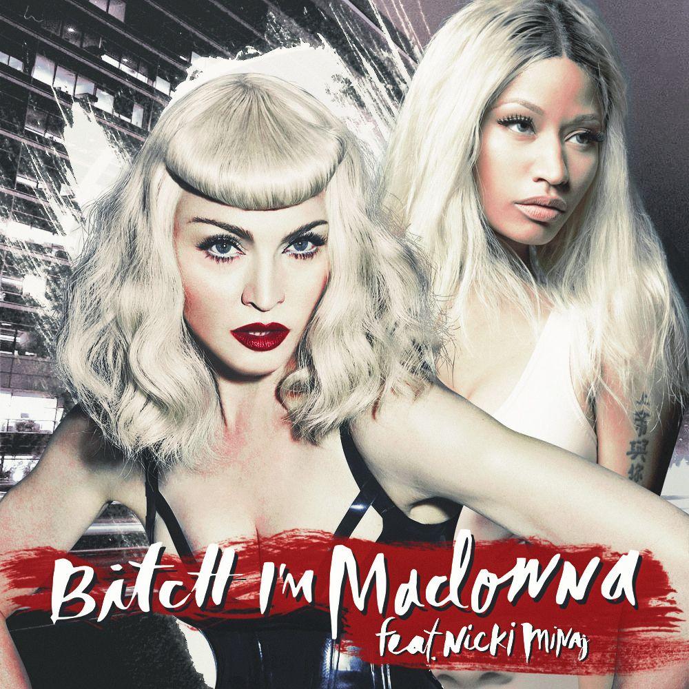 Madonna, Nicki Minaj – Bitch I'm Madonna (single cover art)