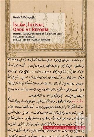İstanbul Bilgi Üniversitesi Yayınları | İslam, İktisat, Ordu ve Reform