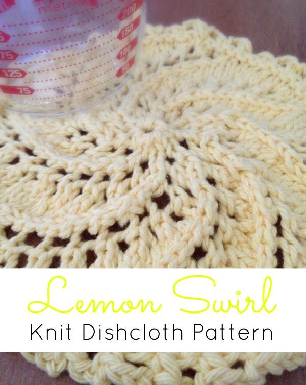 May 4 Lemon Swirl Knit Dishcloth Pattern | Paño de cocina de punto ...