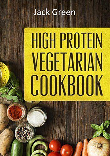 Pin By Tala Bassett On Books High Protein Vegetarian Diet