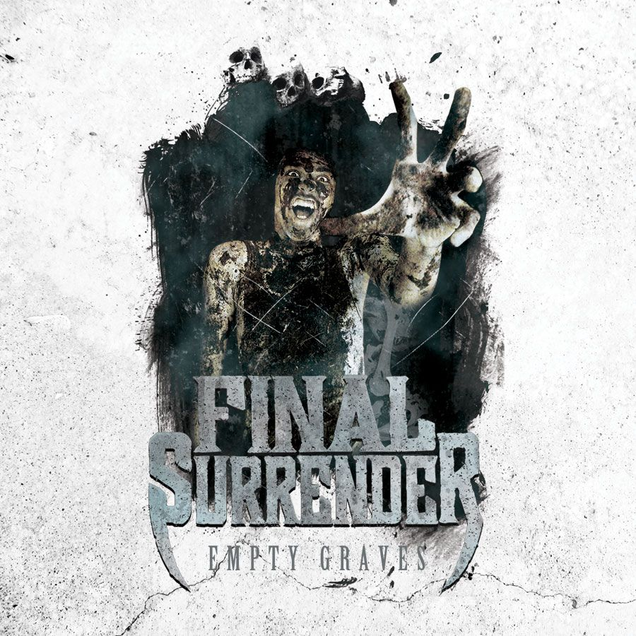 """Final Surrender """"Empty Graves"""" Album Cover"""