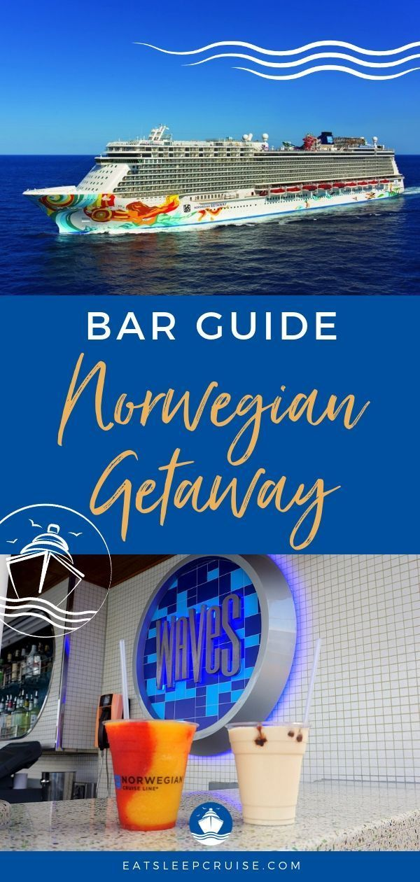 Our Complete Guide to the Norwegian Getaway Bars