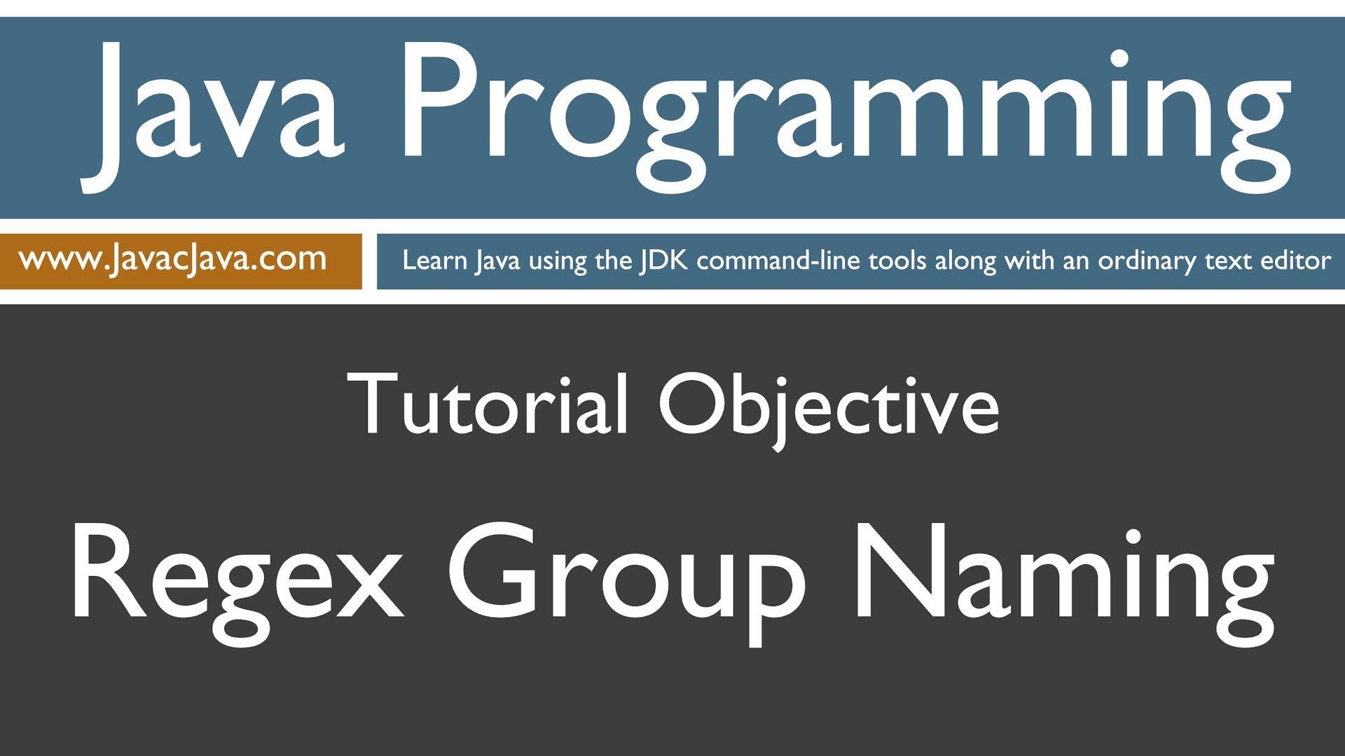 Learn Java Programming Regex Group Naming Tutorial