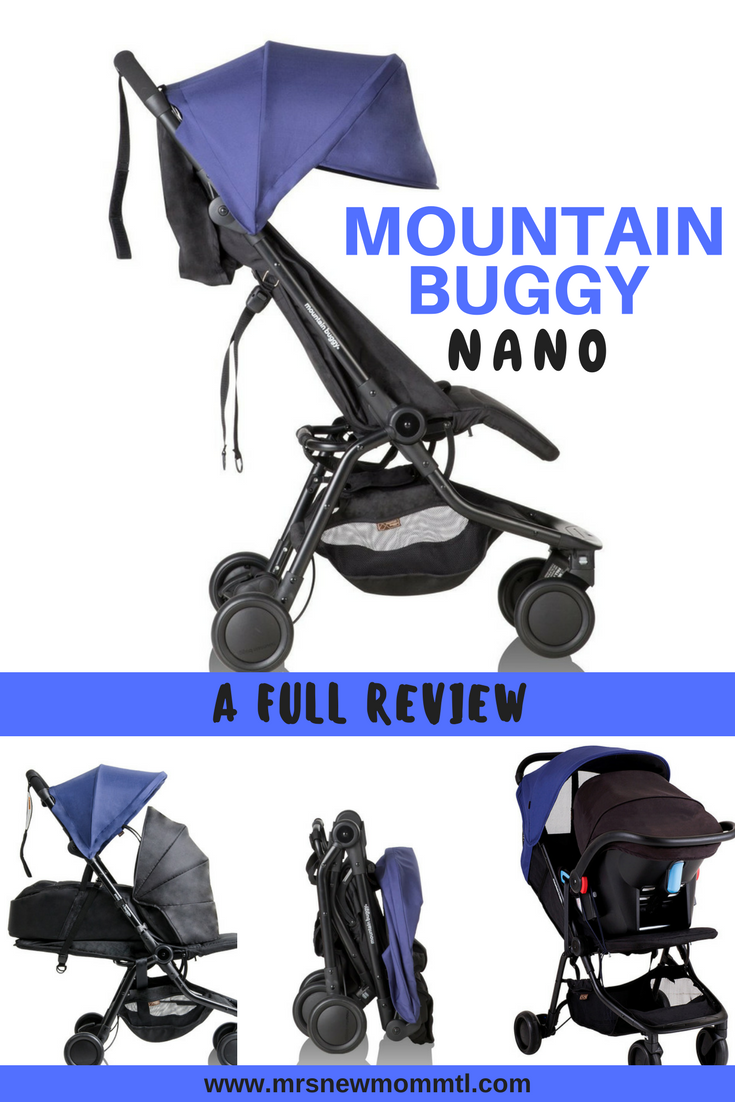 Review of the Mountain Buggy Nano Mountain buggy, Baby
