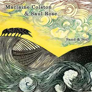 Maclaine Colston & Saul Rose | Ilmaista musiikkia, keikkapäivämääriä, kuvia, videoita