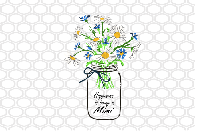Download Happiness is being a mimi svg, mothers day svg, mothers ...