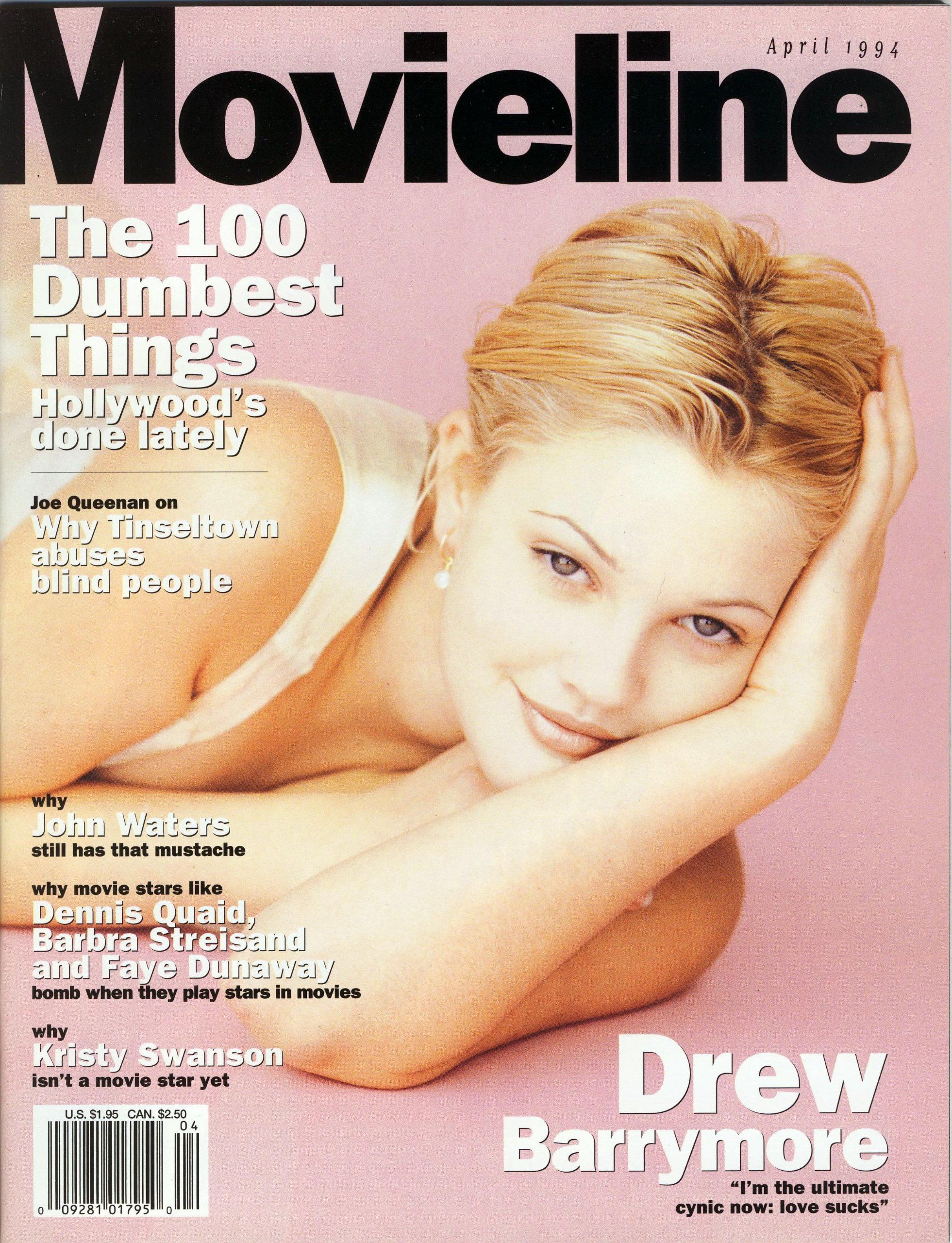 Movieline Magazine, April 1994 (Volume V Number 7) - Drew Barrymore, The 100 Dumbest Things Hollywood's Done Lately, Why Tinseltown Abuses Blind People