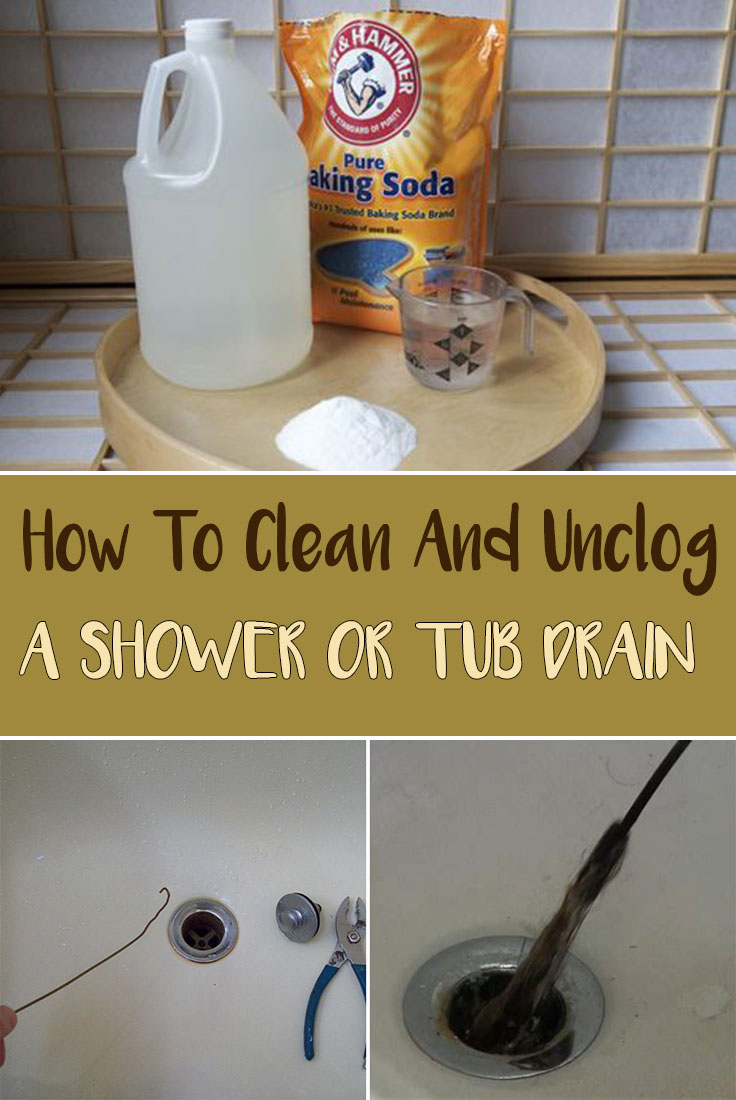 How To Clean And Unclog A Shower Or Tub Drain Simple Tips For You House Cleaning Tips Bathtub Drain Cleaning Hacks