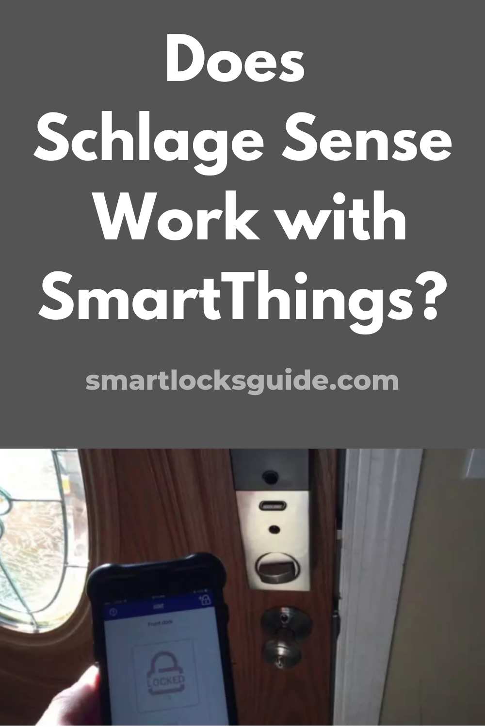 Does Schlage Sense Work with SmartThings in 2020