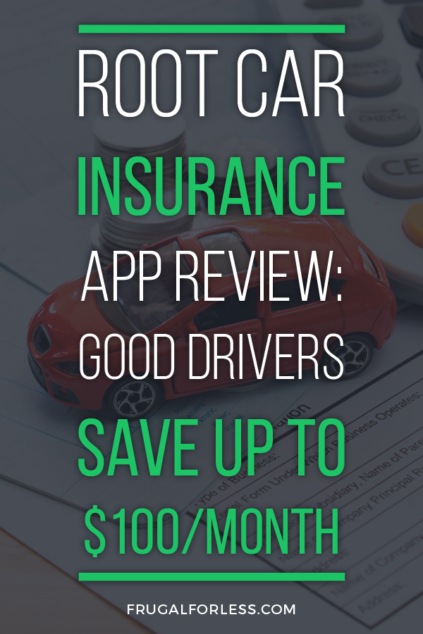 Root Car Insurance App Review: Good Drivers Save Up To $100