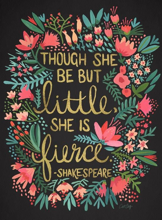 Amazing Though She Be But Little She Is Fierce Inspirational Quote Word Art Print  Motivational Poster Black