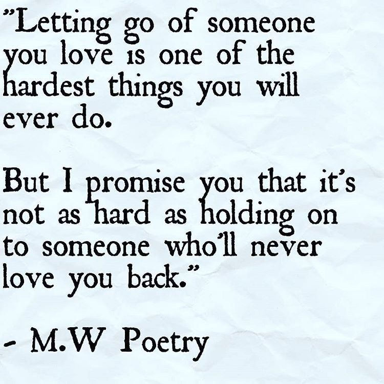 Letting Go Of Someone Who Doesn T Love You
