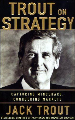 Jack Trout on Strategy by Jack Trout.