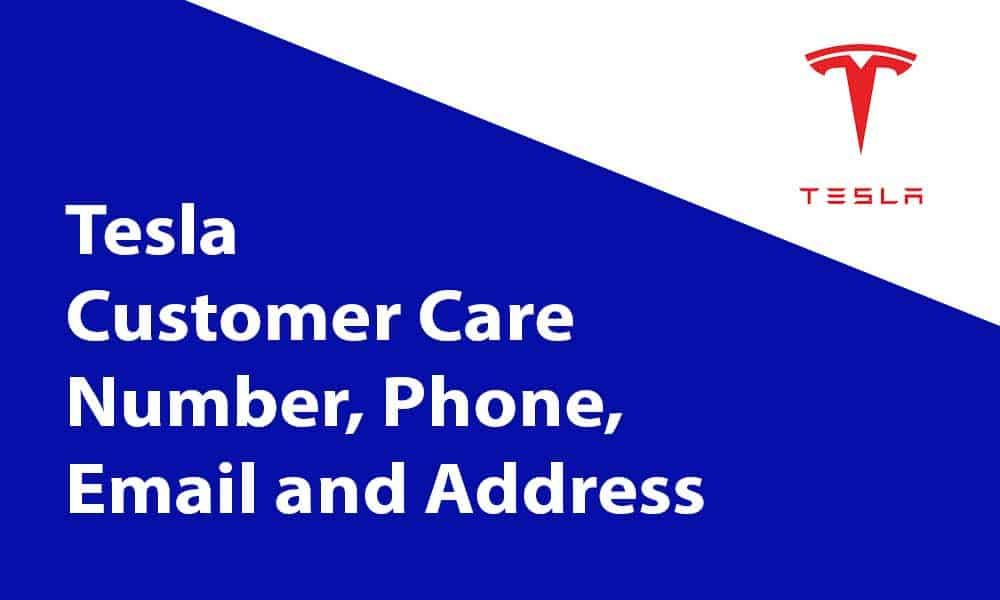 Tesla Customer Care Number Phone Email And Address In 2020